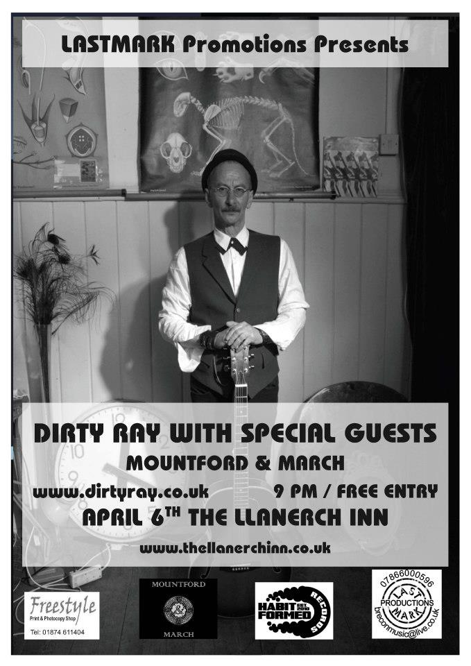 Dirty Ray gig poster for Llanerch Inn on April 6th 2013